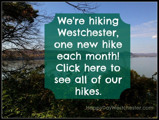 Happy Day Westchester We're hiking westchester